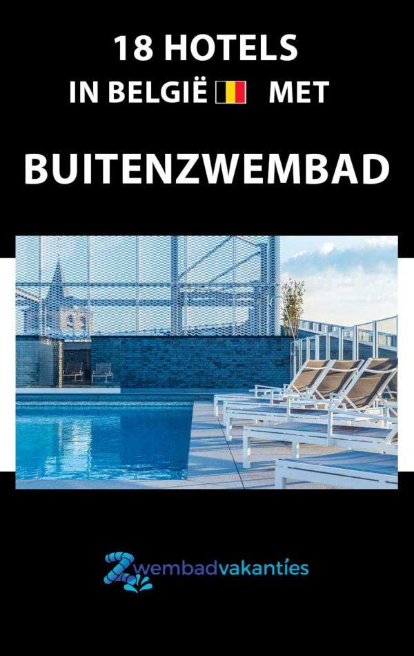 18 hotels met buitenzwembad in België